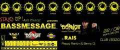 BASSMESSAGE_A night of pure Reggae/HipHop/Drum'nBass_Special Guest:Dj Bonnot (from Bergamo)
