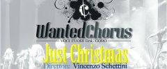 """JUST CHRISTMAS""  - WANTED CHORUS  Venerdi 23 dicembre 2016"